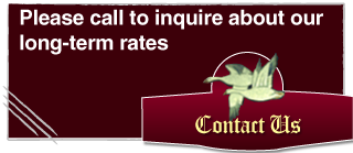 Please call to inquire about our long-term rates Contact Us